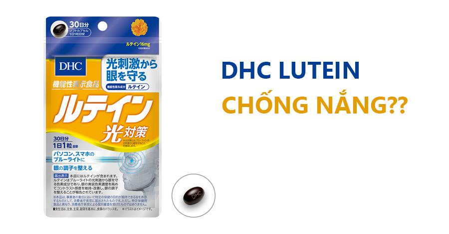 Sự thât về viên uống chống nắng DHC Lutein